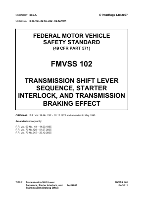 Transmission Shift Lever Sequence, Starter Interlock and Transmission Braking Effect.