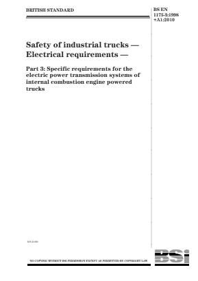 Industrial Trucks - Safety - Electric Power Transmission System Requirements for Internal Combustion Engined Trucks.