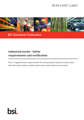 Industrial Trucks - Safety Requirements and Verification. Part 1 : Supplementary Requirements for Self-propelled Industrial Trucks.