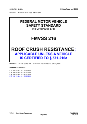 Roof Crush Resistance - Applicable Unless a Vehicle is Certified to FMVSS 216a.