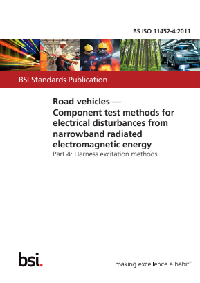 Road Vehicles - Component Test Methods for Electrical Disturbances from Narrowband Radiated Electromagnetic Energy - Part 4 : Harness Excitation Methods.