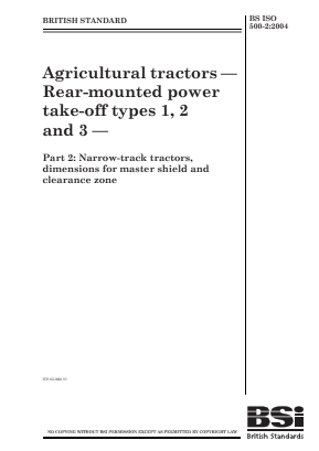 Agricultural Tractors - Rear PTOs - Part 2 : Narrow-track Tractors - Safety Requirements.