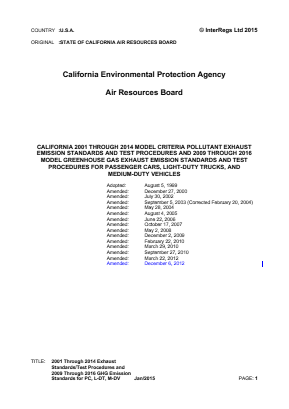 California 2001-2014 Pollutant Standards and Test Procedures and 2009-2016 GHG Standards and Test Procedures for Passenger Cars, Light-duty Trucks and Medium-duty Vehicles.