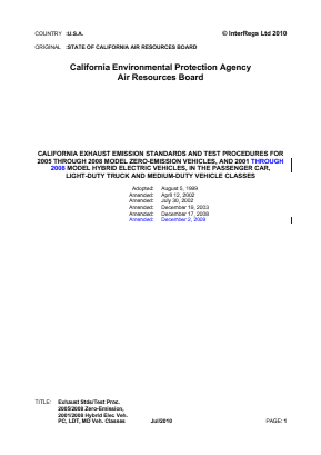 California Exhaust Emission Standards and Test Procedures for 2005- 2008 Model Zero-emission Vehicles, and 2001-2008 Model Hybrid Electric Vehicles, in the Passenger Car, Light-duty Truck and Medium-duty Vehicle Classes.