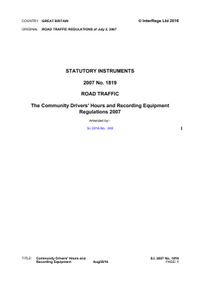 Community Drivers' Hours and Recording Equipment Regulations 2007.