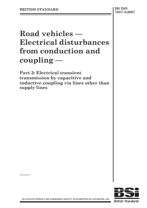 Road Vehicles - Electrical Disturbances from Conduction and Coupling - Part 3 : Electrical Transient Transmission by Capacitive and Inductive Coupling via Lines other than Supply Lines.