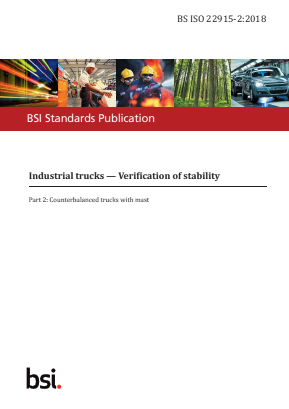 Industrial Trucks - Stability Tests - Part 2 : Counterbalanced Trucks with Mast.