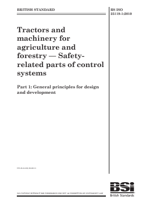 Tractors and Machinery - Control System Safety - Part 1 : General Principles for Design.