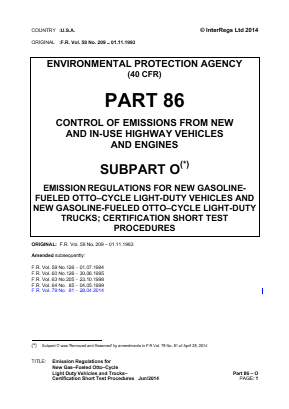 Emission Regulations for New Gas-fueled Otto-cycle Light-duty Vehicles and Trucks - Certification Short Test Procedures.