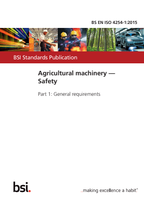 Agricultural Machinery - Safety - Part 1 : General Requirements.
