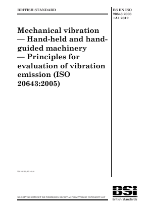 Vibration - Mechanical - Principles for Evaluation of Hand-Held and Hand-Guided Machinery.