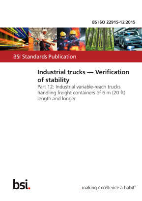 Industrial Trucks - Stability Tests - Part 12 - Industrial Variable-Reach Trucks Handling Containers of 6m and Longer.