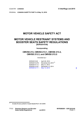 Motor Vehicle Restraint Systems and Booster Seats Safety Regulations - SOR/2010-90.