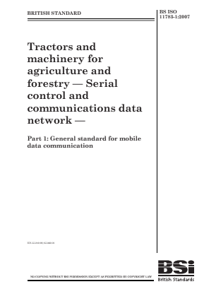 Serial Control and Communications Data Network - Standard for Mobile Data Communication - Tractors and Machinery for Agriculture and Forestry.