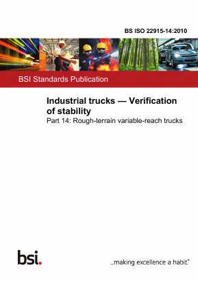 Industrial Trucks - Stability Tests - Part 14 : Rough-Terrain Variable-Reach Trucks.