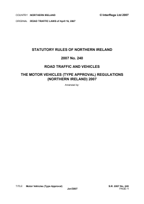 Motor Vehicles (Type Approval) Regulations (Northern Ireland) 2007.