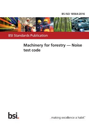 Machinery for Forestry - Noise Test Code.