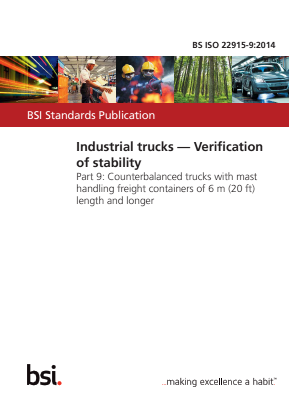 Industrial Trucks - Stability Tests - Part 9 - Counterbalanced Trucks with Mast Handling Containers of 6m and Longer.
