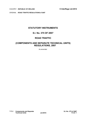 Road Traffic (Components and Separate Technical Units) Regulations 2007.