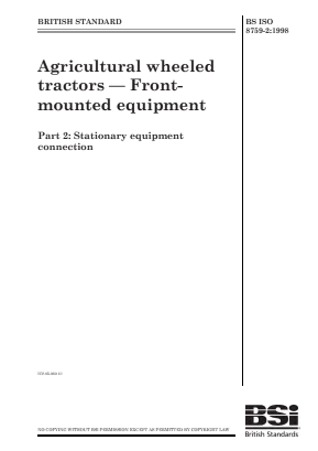 Agricultural Tractors - Front Equipment - Part 2 : Stationary Equipment Connection.
