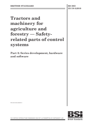 Tractors and Machinery - Control System Safety - Part 3 : Series Development, Hardware and Software.