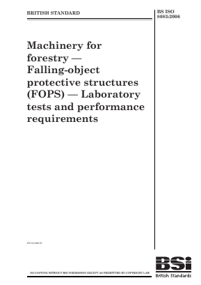FOPS - Falling Object Protective Structures - Machinery for Forestry.