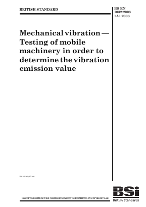 Vibration - Mechanical - Mobile Machinery Whole Body.