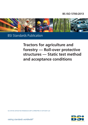 Tractors for Agriculture and Forestry - Roll-over Protective Structures - Static Test Method and Acceptance Conditions.