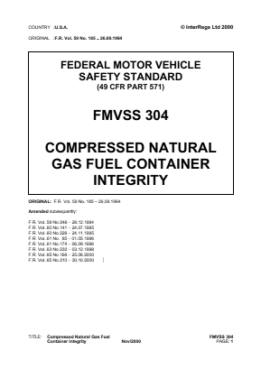 Compressed Natural Gas Vehicles - Fuel Container Integrity.