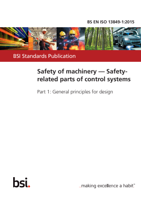 Controls - Safety Related Parts of Control Systems - Part 1 : General Principles for Design.