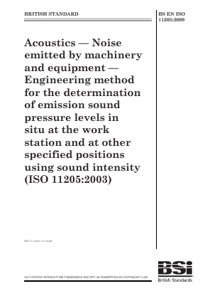Noise - Acoustics - Sound Power Level Measurement - in Situ Engineering Method.