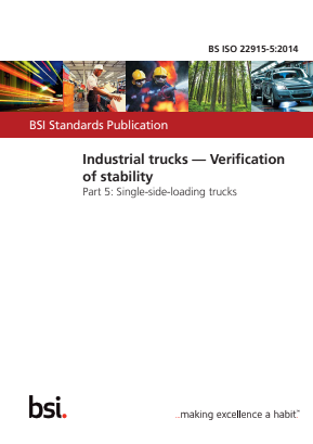 Industrial Trucks - Stability Tests - Part 5 : Single-side-loading Trucks.