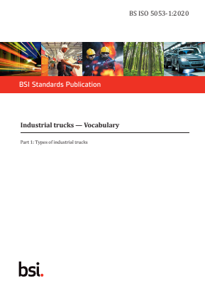 Industrial Trucks - Terminology and Classification - Part 1 : Types of Industrial Trucks.